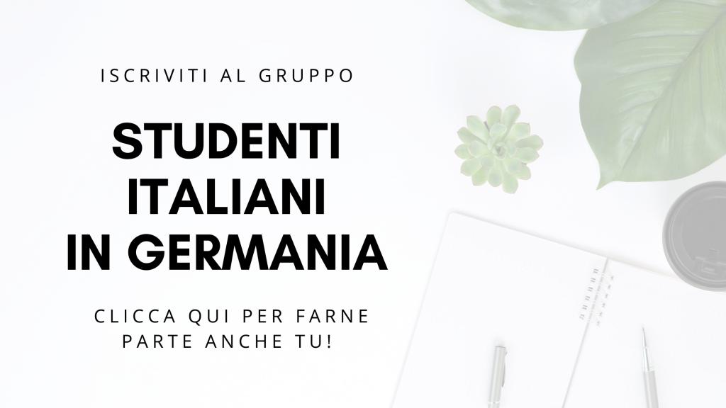 Iscriviti al gruppo Facebook Studenti italiani in Germania